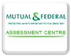 Mutual & Federal Assessment Centre